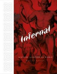 Demetrio Paparoni - Infernal - Histoire illustrée du Diable.