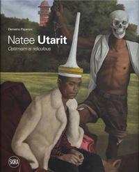 Demetrio Paparoni - Natee Utarit - Optimism is Ridiculous.