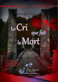 Demion Michel - Le cri que fait la mort.