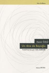 Demir Ozlu - Un rêve de Beyoglu.