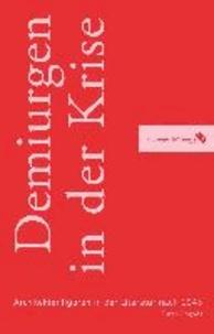 Demiurgen in der Krise - Architektenfiguren in der deutschsprachigen Literatur nach 1945.