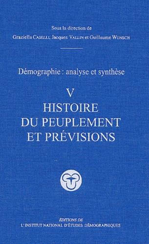 Graziella Caselli - Démographie : analyse et synthèse - Tome 5, Histoire du peuplement et prévisions.