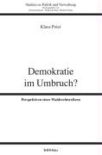Demokratie im Umbruch? - Perspektiven einer Wahlrechtsreform.