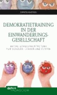 Demokratietraining in der Einwanderungsgesellschaft - Aktive Schülervertretung für Schüler, Lehrer und Eltern.