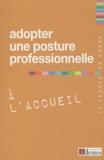 Demos Editions - Adopter une posture professionnelle à l'accueil.