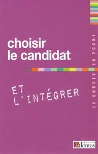 Demos Editions - Choisir le candidat et l'intégrer.