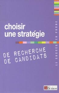 Demos Editions - Choisir une stratégie de recherche de candidats.