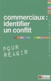 Demos Editions - Commerciaux : identifier un conflit pour réagir.