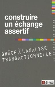 Alixetmika.fr Construire un échange assertif grâce à l'analyse transactionnelle Image