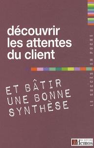 Deedr.fr Découvrir les attentes du client et bâtir une bonne synthèse Image