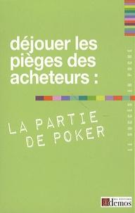 Demos Editions - Déjouer les pièges des acheteurs : la partie de pocker.