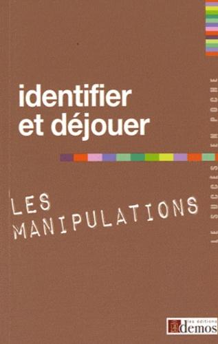 Demos Editions - Identifier et déjouer les manipulations.