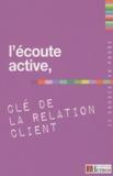 Demos Editions - L'écoute active, clé de la relation client.