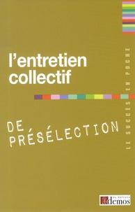 Demos Editions - L'entretien collectif de présélection.