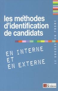 Demos Editions - Les méthodes d'identification de candidats en interne et en externe.