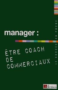Demos Editions - Manager : être coach de commerciaux.