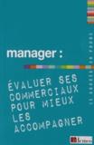 Demos Editions - Manager : évaluer ses commerciaux pour mieux les accompagner.
