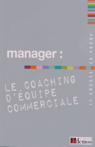 Demos Editions - Manager : le coaching d'équipe commerciale.