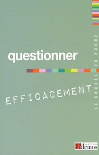 Demos Editions - Questionner efficacement.