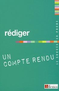 Demos Editions - Rédiger un compte rendu.