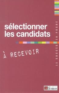 Sélectionner les candidats à recevoir.pdf