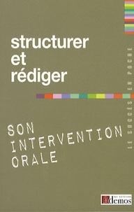 Demos Editions - Structurer et rédiger son intervention orale.