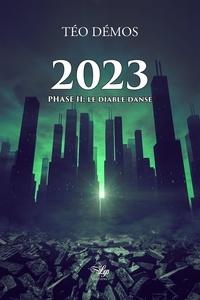 Demos Teo - 2023, Tome 2: le Diable danse.
