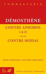 Démosthène - Contre Aphobos I & II suivi de Contre Midias.