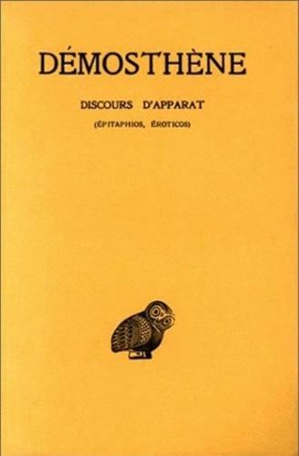 Démosthène et Robert Clavaud - Discours d'apparat.