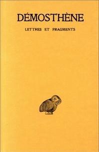 Démosthène - Lettres et fragments.