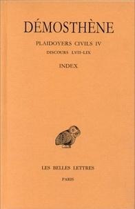 Démosthène - Plaidoyers civils - Tome 4, Discours 57-59.