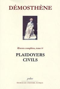 Démosthène - Plaidoyers civils - Oeuvres complètes, Tome 4.