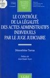Démosthène Tsevas - Le contrôle de la légalité des actes administratifs individuels par le juge judiciaire.