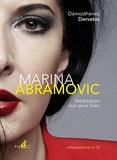 Démosthènes Davvetas - Marina Abramovic - Méditation aux yeux fixes.
