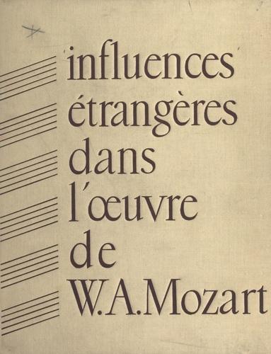 Les influences étrangères dans l'œuvre de W. A. Mozart. Paris, 10-13 octobre 1956
