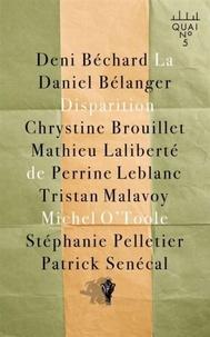Deni Béchard et Daniel Bélanger - La disparition de Michel O'Toole.