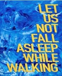 Denil David - Let us not fall asleep while walking.