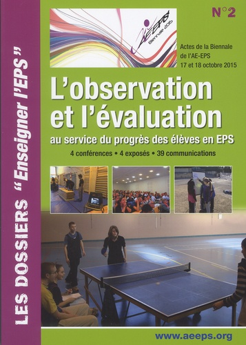 Denis Abonnen et Bernard Boda - L'observation et l'évaluation au service du progrès des élèves en EPS.