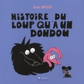 Denis Abrard - Histoire du loup qu'a un doudou.
