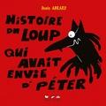 Denis Abrard - Histoire du loup qui avait envie d'péter.