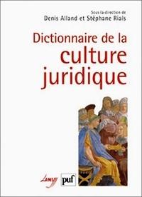 Denis Alland et Stéphane Rials - Dictionnaire de la culture juridique. 1 Cédérom