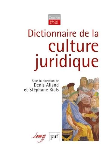 Denis Alland et Stéphane Rials - Dictionnaire de la culture juridique.