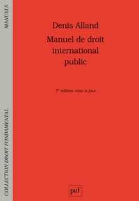 Denis Alland - Manuel de droit international public.