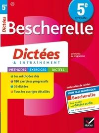 Denis Anton - Bescherelle Dictées 5e - cahier d'orthographe et de dictées.