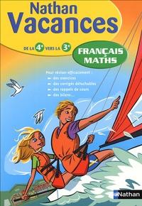 Denis Anton et Marie Lattuati - Français Maths - De la 4e vers la 3e.