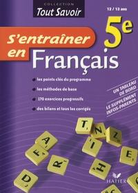 Denis Anton - S'entraîner en Français 5e.