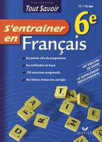 Denis Anton - S'entraîner en Français 6e.