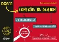 Denis Aubin et Armelle Mathé - DCG 11 Contrôle de gestion - 79 sketchnotes, 25 applications corrigées.
