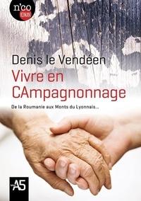 Denis Audureau - Vivre en CAmpagnonnage.