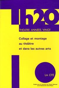 Denis Bablet - Collage et montage au théâtre et dans les autres arts durant les années vingt.
